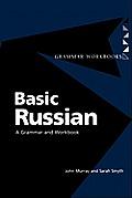 Basic Russian A Grammar & Workbook