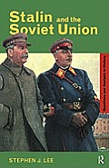 Stalin and the Soviet Union (Questions & Analysis in History)
