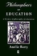 Philosophers on Education (98 Edition)