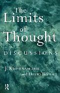 Limits of Thought Discussions Between J Krishnamurti & David Bohm