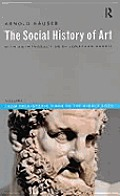 Social History of Art, Volume 1: From Prehistoric Times to the Middle Ages