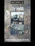 City Worlds (Understanding Cities)