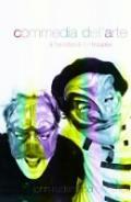 Commedia Dell 'Arte: A Handbook for Troupes