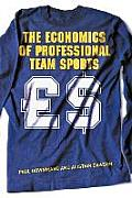 Economics of Professional Team Sports (01 Edition)