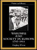 Warfare & Society In Europe 1792 1914