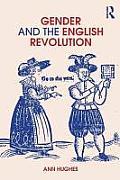 Gender & The English Revolution