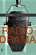 Radio Drama Theory & Practice