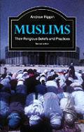 Muslims Their Religious Beliefs & Practi