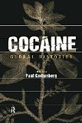 Cocaine : Global Histories (99 Edition)