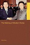 The Making of Modern Korea: A History (Asia's Transformations)