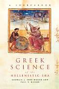 Greek Science of the Hellenistic Era: A Sourcebook