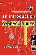 An Introduction to Cybercultures Cover