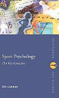 Sport Psychology: The Key Concepts (Routledge Key Guides)