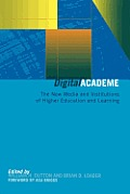 Digital Academe: New Media in Higher Education and Learning