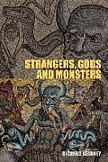 Strangers Gods & Monsters Interpreting Otherness