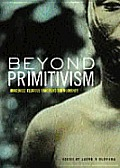 Beyond Primitivism: Indigenous Religious Traditions and Modernity