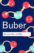 Between Man and Man (Routledge Classics) Cover