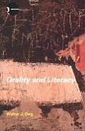 Orality & Literacy The Technologizing