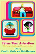 Prime Time Animation; Television Animation and American Culture