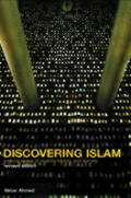 Discovering Islam : Making Sense of Muslim History and Society (Rev 02 Edition)