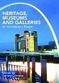 Issues in Heritage Museums & Galleries An Introductory Reader