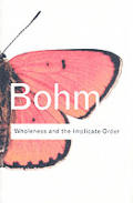 Wholeness & The Implicate Order