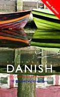 Colloquial Danish: The Complete Course for Beginners (Colloquial Series)
