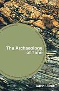 Archaeology of Time (05 Edition)