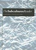 Subcultures Reader 2nd Edition