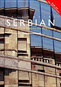 Colloquial Serbian The Complete Course