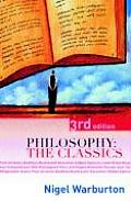 Philosophy The Classics 3rd Edition