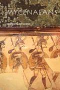 Mycenaeans: Life in Bronze Age Greece