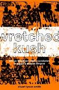 Wretched Kush Ethnic Identity In Egypts