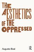 The Aesthetics of the Oppressed
