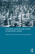 Gender, Nation and State in Modern Japan (ASAA Women in Asia)