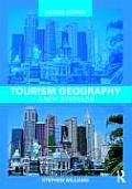 Tourism Geography: a New Synthesis (Rev 10 - Old Edition)