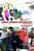 Media, Gender and Identity (2ND 08 Edition)