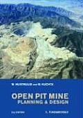 Open Pit Mine Planning and Design, Second Edition (Two Volume Set + CD)