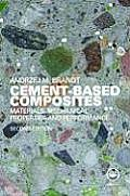 Cement-Based Composites: Materials, Mechanical Properties and Performance, Second Edition