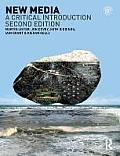 New Media A Critical Introduction 2nd Edition