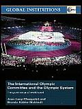 Internatl. Olympic Committee and Olympic System (08 Edition)