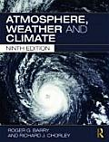 Atmosphere Weather & Climate 9th Edition