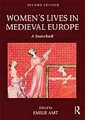 Womens Lives In Medieval Europe A Sourcebook