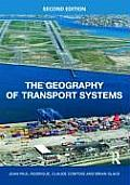 Geography of Transport Systems (2ND 10 - Old Edition)