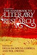 Handbook To Literary Research (09 Edition)