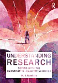 Understanding Research Coping with the Quantitative Qualitative Divide