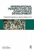 International Perpectives on Competence Development: Developing Skills and Capabilities
