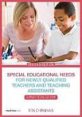 Special Educational Needs for Newly Qualified and Student Teachers: A Practical Guide