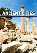 Ancient Cities The Archaeology Of Urban Life In The Ancient Near East & Egypt Greece & Rome