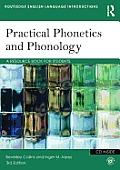 Practical Phonetics and Phonology: A Resource Book for Students [With CD (Audio)]